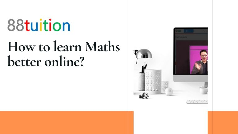How to learn Maths better online?