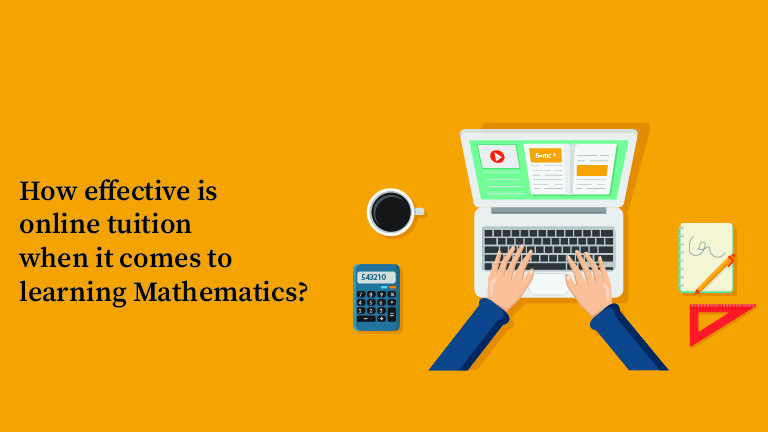 How effective is online tuition when it comes to Mathematics?