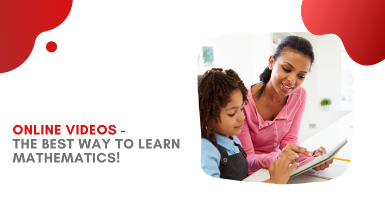 Online Videos - The Best Way to Learn Mathematics!